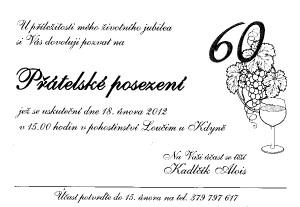 oslava 60 narozenin pozvánka SDH Slavíkovice   Aktuality   Alois Kadčík slaví 60. narozeniny oslava 60 narozenin pozvánka